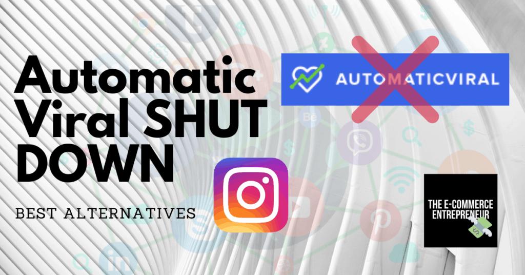 Automatic Viral SHUT DOWN