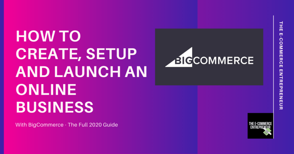 How To Setup A Store With BigCommerce