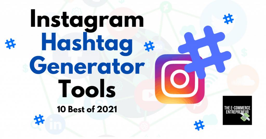 Best Hashtag Generator Tools
